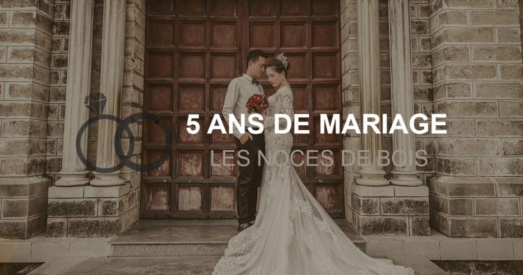 5 ans de mariage