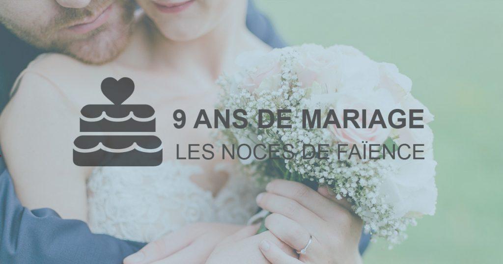 9 ans de mariage : faience
