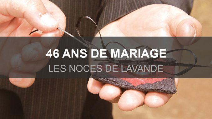 46 an de mariage, les noces de lavande