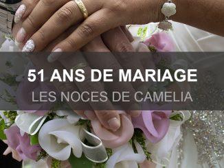 51 ans de mariage : les noces de camelia