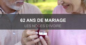 62 ans de mariage